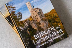 Beim Schreiben hilfreich: Burgen und Wohntürme des deutschen Mittelalters